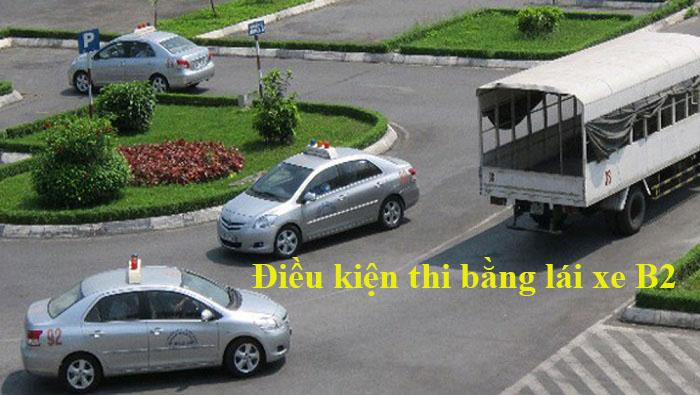 dieu-kien-hoc-va-thi-bang-lai-xe-b2